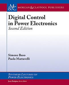 Digital Control in Power Electronics PDF