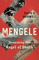 Mengele  Unmasking the  Angel of Death  PDF