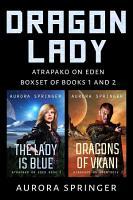 Dragon Lady  Boxset of Books 1 and 2  Atrapako on Eden   3  PDF