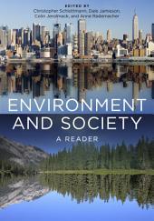 Environment and Society: A Reader
