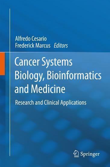 Cancer Systems Biology  Bioinformatics and Medicine PDF