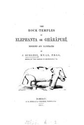 The Rock Temples of Elephanta Or Ghârâpurî