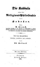 Die Kabbala: oder Die Religions-philosophie der Hebräer