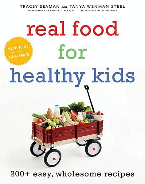 Download Real Food for Healthy Kids Book