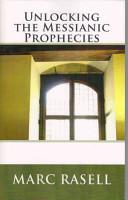 Unlocking the Messianic Prophecies PDF