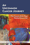 An Uncommon Cancer Journey