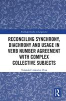 Reconciling Synchrony  Diachrony and Usage in Verb Number Agreement with Complex Collective Subjects PDF