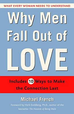 Why Men Fall Out of Love