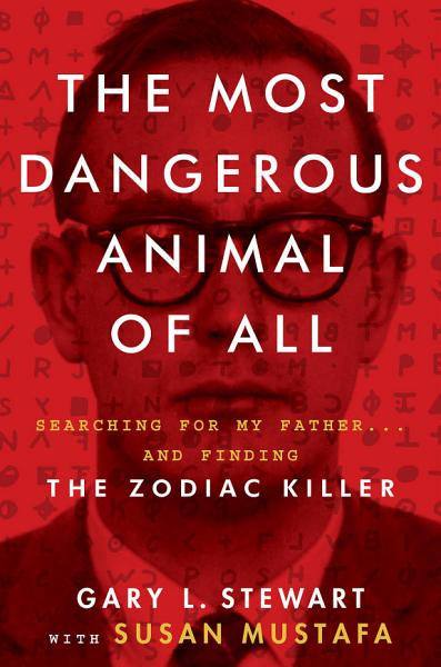 Download The Most Dangerous Animal of All Book