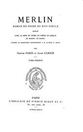 Merlin: roman en prose du XIIIe siècle, Volume1