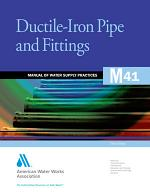 Ductile-Iron Pipe and Fittings, 3rd Ed. (M41)