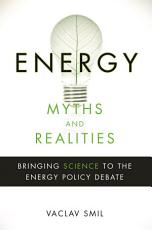 Energy Myths and Realities PDF
