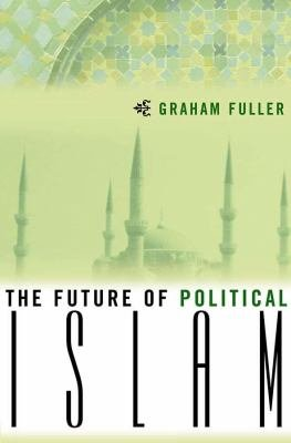 The Future of Political Islam