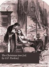 The Christmas tree [ed. by G.F. Pardon].