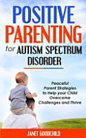 Positive Parenting for Autism Spectrum Disorder PDF