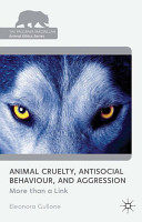 Animal Cruelty  Antisocial Behaviour  and Aggression PDF