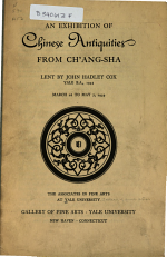 An Exhibition of Chinese Antiquities from Ch'ang-Sha