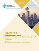 Ismm 13 Proceedings of the Acm Sigplan International Symposium on Memory Management