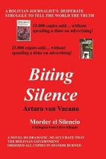 Biting Silence/Morder el Silencio