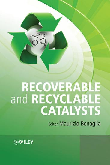 Recoverable and Recyclable Catalysts PDF