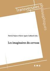 Les imaginaires du cerveau : Essai philosophique