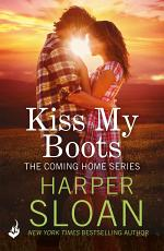 Kiss My Boots  Coming Home PDF