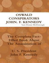 Oswald, Conspirators, John F. Kennedy