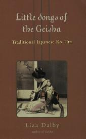 Little Songs of Geisha: Traditional Japanese Ko-Uta