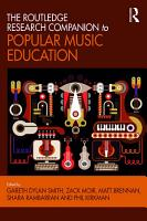 The Routledge Research Companion to Popular Music Education PDF