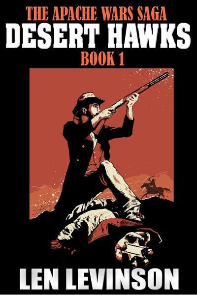 Download The Apache Wars Saga Book I Book