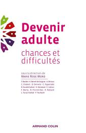 Devenir adulte: Chances et difficultés