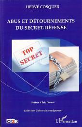 Abus et détournements du secret-défense