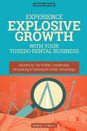 Experience Explosive Growth With Your Tuxedo Rental Business PDF