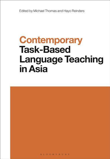 Contemporary Task Based Language Teaching in Asia PDF
