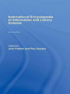 International Encyclopedia of Information and Library Science Book