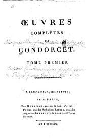 Oeuvres complètes de Condorcet: Volume1