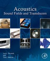 Acoustics: Sound Fields and Transducers
