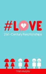 #Love: