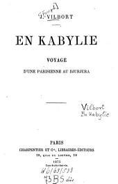 En Kabylie: voyage d'une parisienne au Djurjura