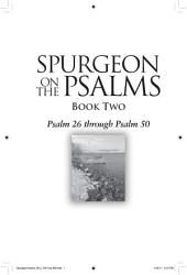 Spurgeon on the Psalms Book Two: Psalm 26 through Psalm 50