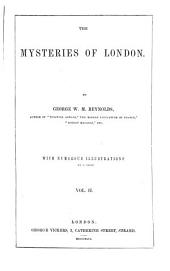 The Mysteries of London: Volume 2