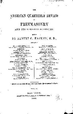 The American Quarterly Review Of Freemasonry And Its Kindred Sciences