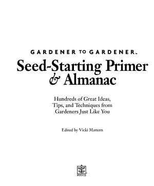 Gardener to Gardener Seed starting Primer   Almanac PDF