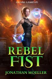 Cloak Games: Rebel Fist