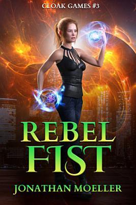 Cloak Games  Rebel Fist PDF