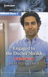 Engaged to the Doctor Sheikh