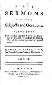 Fifty sermons on several subjects and occasions: Volume 3