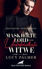 Der maskierte Lord | Erotische Kurzgeschichte: Sex, Leidenschaft, Erotik und Lust