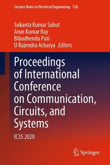 Proceedings of International Conference on Communication  Circuits  and Systems PDF