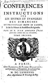 Conférences ou instructions sur les epîtres et évangiles des dimanches et principales festes de l'année